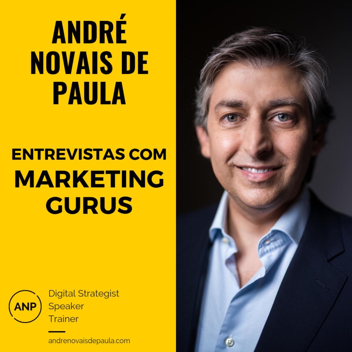Entrevistas com Marketing Gurus by André Novais de Paula