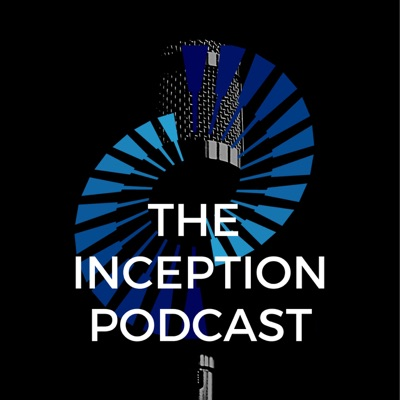 The Inception Podcast