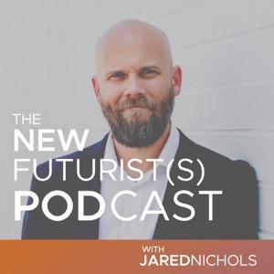 The New Futurist(s) Podcast
