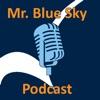Mr. Blue Sky Podcast