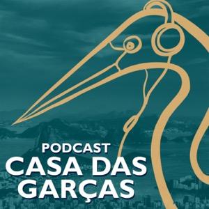 Podcast Casa das Garças