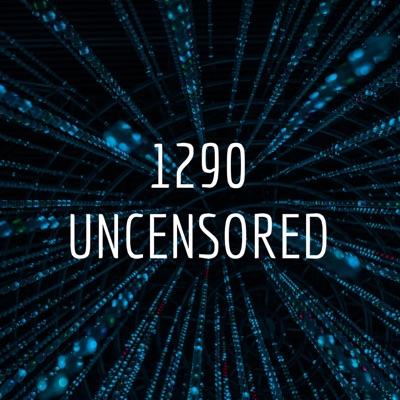 1290 UNCENSORED