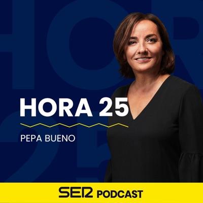 Hora 25:SER Podcast