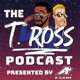 T.ROSS Podcast