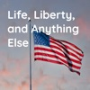 Life, Liberty, and Anything Else artwork