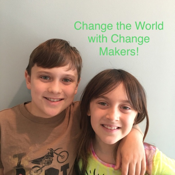 Change the world with change makers! Artwork