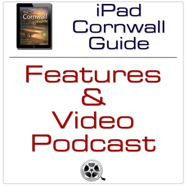 iPad Cornwall Guide - Articles and Videos Podcast