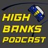 High Banks Podcast artwork