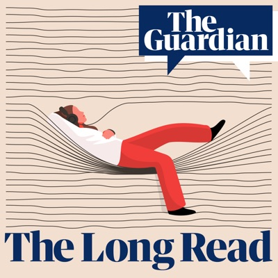 The Audio Long Read:The Guardian