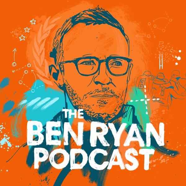 The Ben Ryan Podcast Artwork