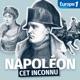 Napoléon, cet inconnu