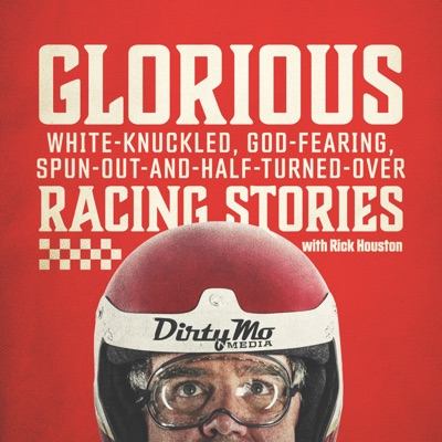 Glorious White-Knuckled, God-Fearing, Spun-Out-And-Half-Turned-Over Racing Stories:Dirty Mo Media