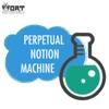Perpetual Notion Machine