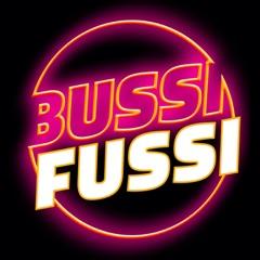 Bussi Fussi