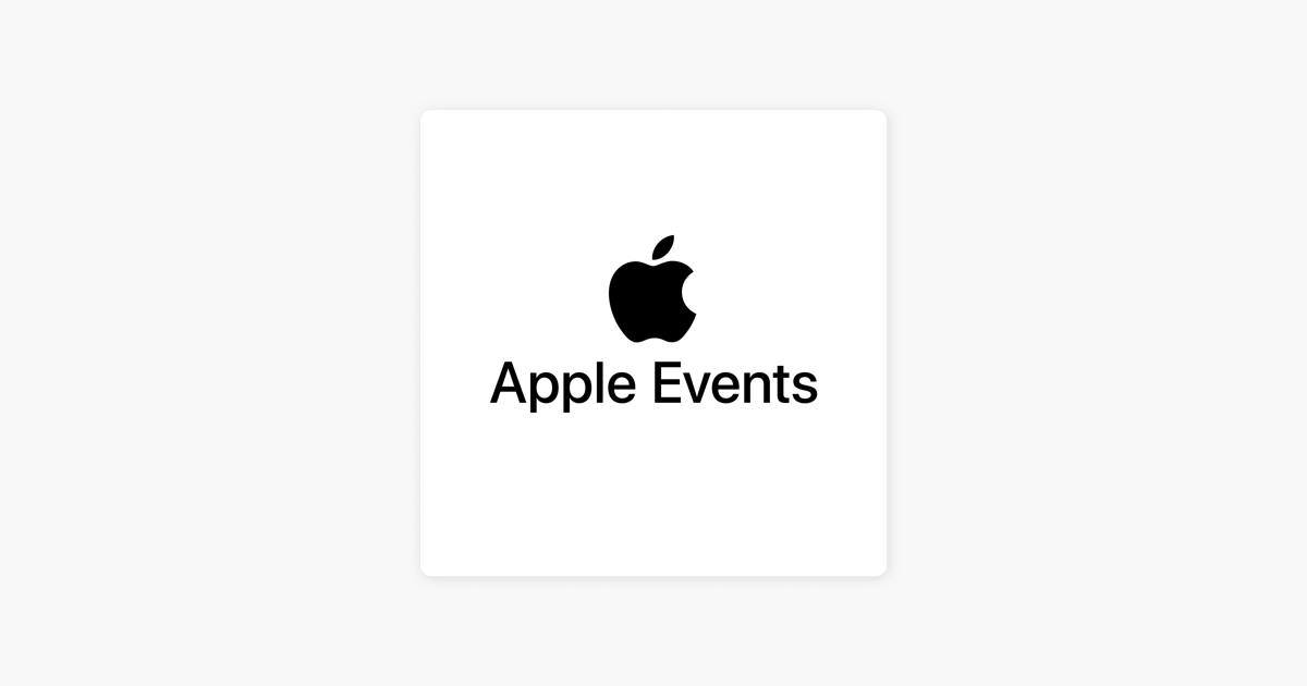 Apple Events (video) sur Apple Podcasts
