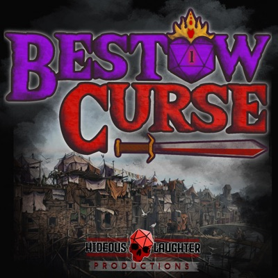The Bestow Curse Podcast