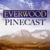 Everwood Pinecast artwork