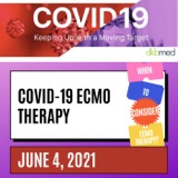 6/4/2021 - ECMO Therapy