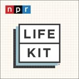 Image of Life Kit podcast