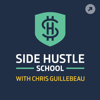 Side Hustle School - Chris Guillebeau / Onward Project / Panoply