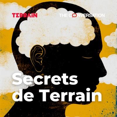 Secrets de Terrain:The Conversation France