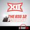 The Big 12 Podcast