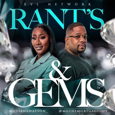 Rants & Gems:EYL Network
