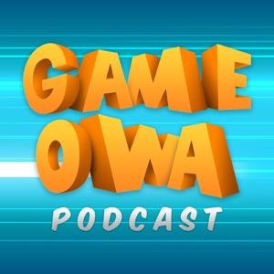 GAME OWA Podcast
