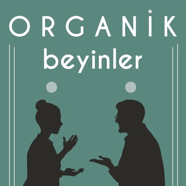 Organik Beyinler Podcast