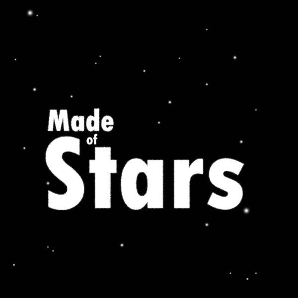 Made of Stars Artwork