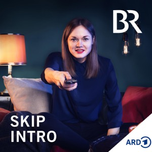 Skip Intro - der Serien-Podcast