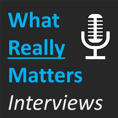 What Really Matters Interviews