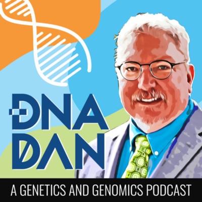 DNA Dan - A Genetics & Genomics Podcast