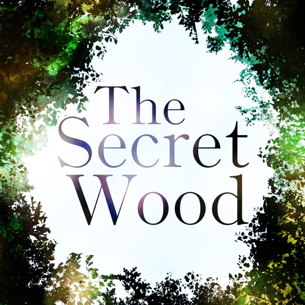 The Secret Wood Podcast