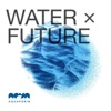 WATER x FUTURE – Presented by Aquaporin artwork