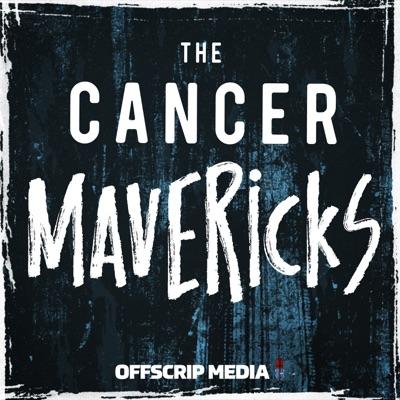 The Cancer Mavericks: A History of Survivorship:OffScrip Media, LLC