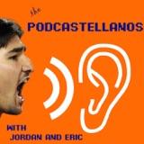 Podcastellanos Episode 72: April 23, 2018