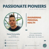 Engineering Personal Health with Dave Korsunsky