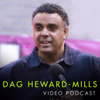 Dag Heward-Mills Video Podcast - Dag Heward-Mills