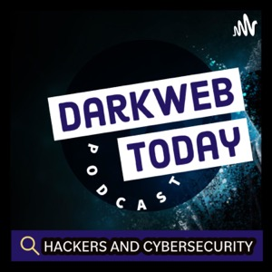 DARKWEB.TODAY - Hackers & Cyber SECURITY