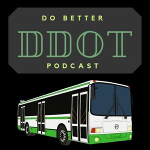 Do Better DDOT Podcast