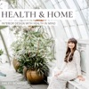 Health and Home Podcast artwork