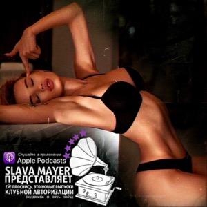 Slava Mayer Mixes