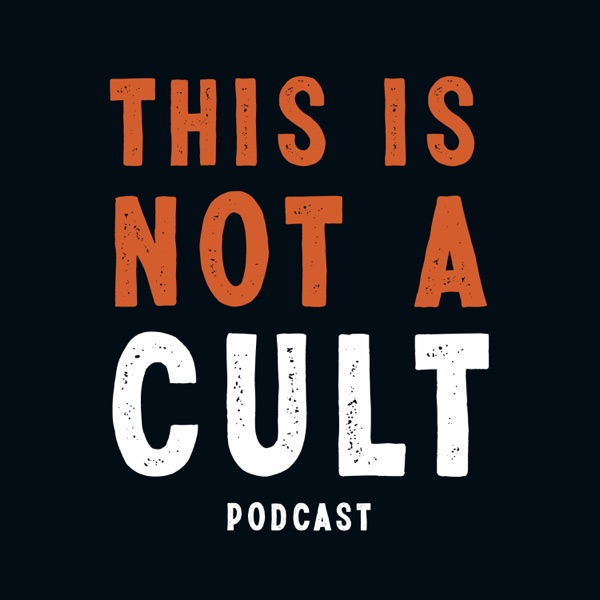 This Is Not A Cult Podcast Artwork