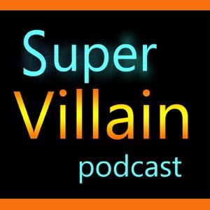 Sci-Fi Hunt's SuperVillain Podcast