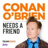 Image of Conan O'Brien Needs A Friend podcast