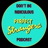 Don't Be Ridiculous: A Perfect Strangers Podcast artwork