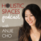 Feng Shui | Holistic Spaces Podcast with Anjie Cho