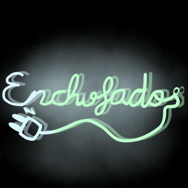 Enchufados Podcast