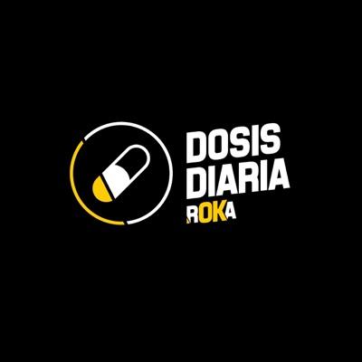 DOSIS DIARIA ROKA:Roka Stereo